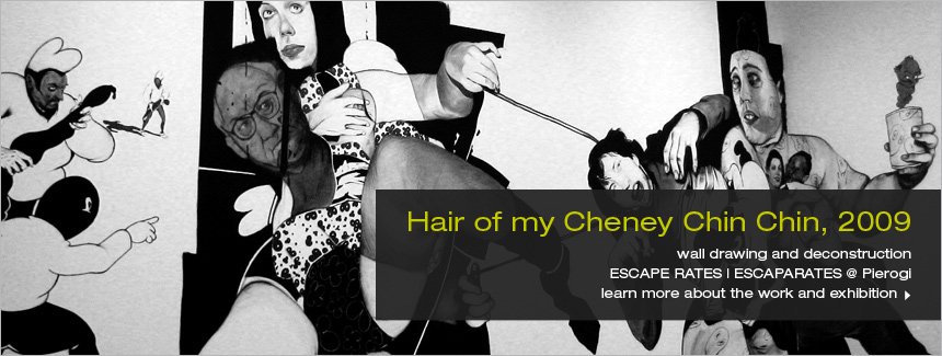 Hair of my Cheney Chin Chin by Hugo Crosthwaite, 2009